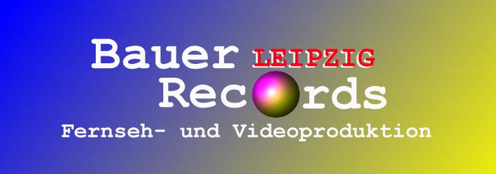 Bauer-Records Fernseh- und Videoproduktion